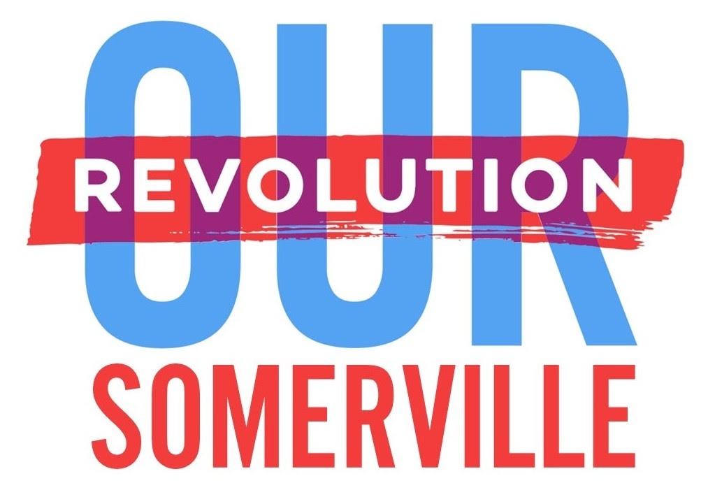 Endorsed by Our Revolution Somerville